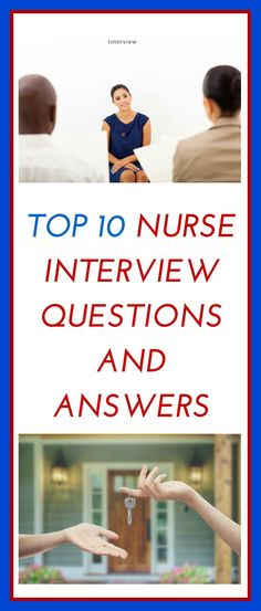 Top Nurse Interview Questions and Answers