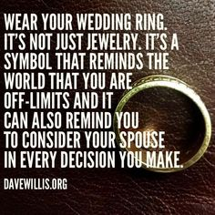 Always Wear Your Wedding Ring And Other Davewillis Quotes