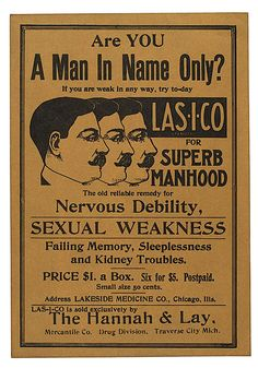 Cures impotence and kidney problems.  Then you'll be a real man.