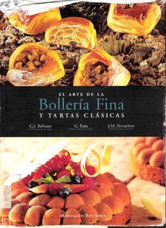El Arte de la Bollería Fina y Tartas Clásicas by Pastely  Arte - issuu