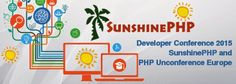 #Developer Conference 2015 – #SunshinePHP and #PHP Unconference Europe #programming #development