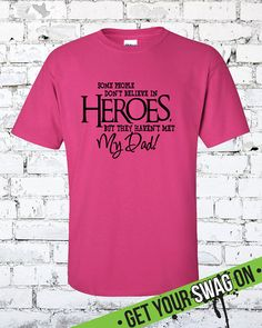 My Dads A Hero  Fathers Day T Shirt  Hero Dad by SwagArtDesigns