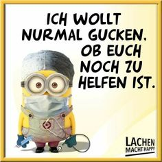 Die 1253 Besten Bilder Von Minion In 2019 Funny Sayings Smiley