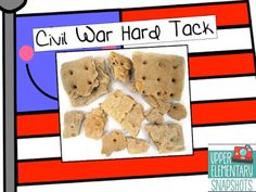 Top 15 Edible Lessons- one of the ideas tells how to make Civil War Hard Tack!