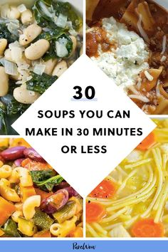 30 Soups You Can Make in 30 Minutes or Less #purewow #easy #recipe #food #soup