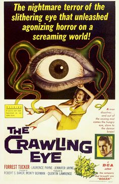 The Crawling Eye (The Trollenberg Terror) (1958) Horror Movie Posters, Sci Fi Horror Movies, Old Movie Posters, Sci Fi Films, Classic Movie Posters, Classic Horror Movies, Scary Movies, Vintage Posters, Cinema Posters