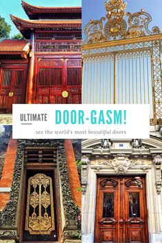 "Ultimate doorgasm! I love gorgeous doors, from antique to modern. These are some pictures from my travel around the world. ""If opportunity doesn't knock, build a door."" Visit my blog for info on how to take a grown up Gap Year, even if you think the opportunity's passed you by. http://vaycarious.com/starthere."