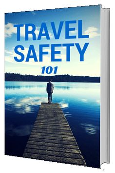 Travel Safety 101 Gu