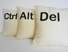 Ctrl - Alt - Del Pillow Covers as seen on the hit CBS show Two and A Half Men.    Set of 3 fun, techie and pure geekery pillow covers of control, alt