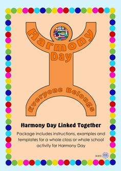 Harmony Day Linked People - An amazing activity that produces a brilliantly colourful creative display of students individuality, culture and heritage. Great activity when discussing and encouraging tolerance and cultural diversity.