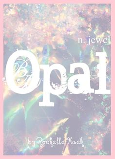Baby Girl Name: Opal. The Birthstone of October. Meaning: Jewel. Origin: Latin; Greek; Sanskrit. http://www.pinterest.com/vintagedaydream/baby-names/