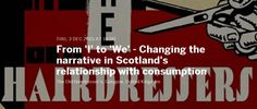 Thurs evening, Glasgow, discuss & learn about Scotland's relationship with consumption. Can we go from 'I' to 'We'? https://www.eventbrite.co.uk/e/from-i-to-we-changing-the-narrative-in-scotlands-relationship-with-consumption-tickets-19269417346