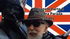 A VIAGEM P8 - Próxima parada, ISRAEL