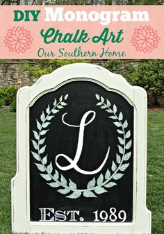 Our Southern Home | DIY Monogrammed Chalk Art | http://www.oursouthernhomesc.com
