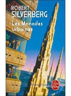 Les monades urbaines Robert Silverberg