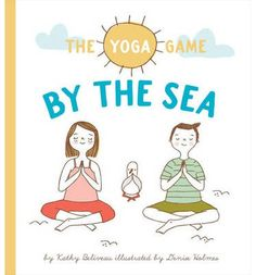 The Yoga Game at the Sea by Kathy Beliveau | March 2015