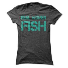 Real Women Fish T Shirt T Shirt, Hoodie, Sweatshirt