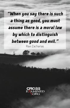 Read more from Ravi Zacharias in the foreword of Stealing from God. #morals #morality #quote