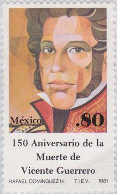 150 aniversario de la muerte de Vicente Guerrero  Vicente Guerrero 1981 México