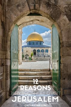 12 reasons why you should visit Jerusalem|Pinterest: theculturetrip