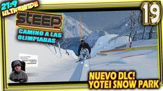 NUEVO DLC 🎮 STEEP Camino a las Olimpiadas #19 YOTEI SNOW PARK Gameplay E...