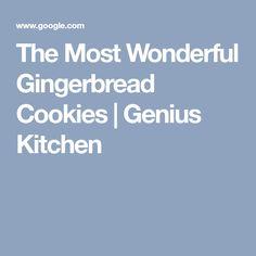 The Most Wonderful Gingerbread Cookies   Genius Kitchen