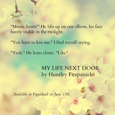 My Life Next Door By Huntley Fitzpatrick  Such an amazing book. <3