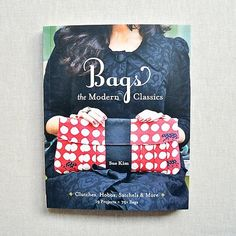 Bags - The Modern Classics : by Sue Kim : the workroom Modern Classic, Your Favorite, Fabric, Pattern, Projects, Bags, Tejido, Handbags, Tela