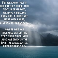 He has Prepared for YOU a house not made with hands, an eternal house in heaven and you here and now The Spirit as a guarantee to confirm your house had been reserved in heaven. Awesome!! Read it Again!!