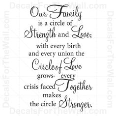 Our Family is a Circle of Strength and Love Poem.....part of our wedding ceremony