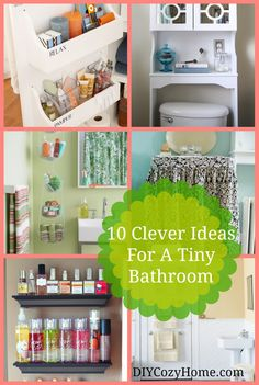 10 Clever Ideas For A Tiny Bathroom. Presented by DIY Cozy Home.