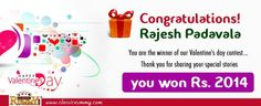 Congratulations! RAJESH PADAVALA  You are the #winner of our #Valentine's day contest.... Thank you for sharing your special stories  You have Won Rs. 2014...  https://www.classicrummy.com/?link_name=CR-12