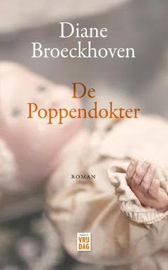 32/52 MIJN BOEKENKAST: Diane Broeckhoven - De Poppendokter Spannend en ontroerend verhaal. Zie: https://mijnboekenkast.blogspot.nl/2017/10/diane-broeckhoven-de-poppendokter.html