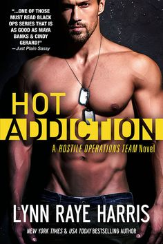 """Read """"HOT Addiction Army Special Operations/Military Romance"""" by Lynn Raye Harris available from Rakuten Kobo. A new standalone romance from New York Times Bestselling Author Lynn Raye Harris. Sexy, action-packed, and thrilling! Cindy Gerard, Lynn Raye Harris, Book Summaries, Romance Novels, New York Times, The Magicians, Book Review, Bestselling Author, Books To Read"""