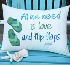 """""""All we need is love and flip flops"""" throw pillow"""