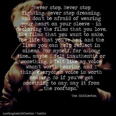 tom hiddleston quote | Tumblr tumblr is officially taking over my life.. and now my pinterest...