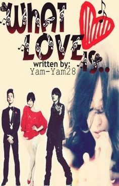 """""""WHAT LOVE IS [ C O M I N G  S O O N ]"""" by Yam-Yam28 - """"My next focus story after GIRLFRIEND FOR HIRE BOOK 2. Coming Soon!…""""   another book of yam yam28"""
