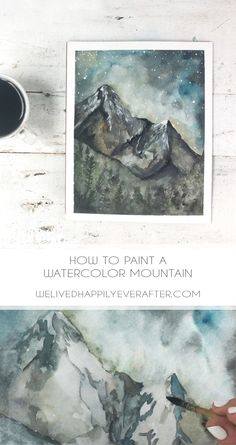 HOW TO PAINT A WATERCOLOR MOUNTAIN & FOREST - We Lived Happily Ever After