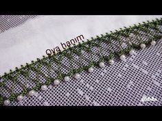Şiş üzerine incili tığ oyası yapılışı - YouTube
