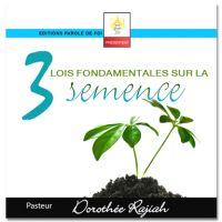 3 lois fondamentales sur la semence
