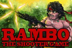 Rambo is a shooting game, where you need to fight all kind of enemy's you have 4 lifes, Which will be enough to show your enemy's who is the boss