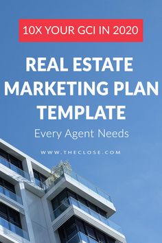 The Real Estate Marketing Plan Template Every Agent Needs - The Close Ways To Save Money, Make More Money, Marketing Plan Template, Home Selling Tips, Real Estate Tips, Commercial Real Estate, Real Estate Investing, Property Management, Real Estate Marketing