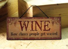 Wall Sign in Burnt Orange with Funny Wine Saying in Burnt Orange and Black. Wine Sign. Tuscan Style. Kitchen. Winter Trends. Ready to ship.. $14.00, via Etsy.