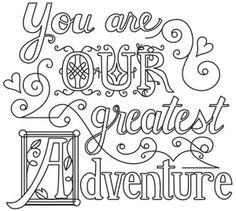 You Are Our Greatest Adventure design (UTH14019) from UrbanThreads.com