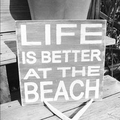 """life is better at the beach. Thinking- """"Life is better at the Lake""""! Favorite Quotes, Best Quotes, Funny Quotes, Life Quotes, Favorite Things, I Love The Beach, Summer Of Love, My Love, No Kidding"""