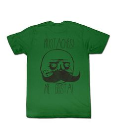 Take a look at this Green 'Mustaches! Me Gusta!' Tee - Toddler & Boys by American Classics on #zulily today!