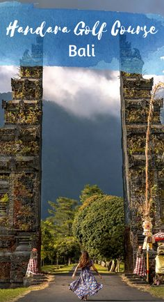 The Famous Bali Gates are located at Handara Golf Course. Find out everything about this popular Bali Instagram Spot! Where to go Bali. Things to do Bali. | AGlobalStroll.com