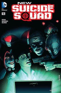 New Suicide Squad (2014) #15 #DC #NewSuicideSquad (Cover Artist: Juan E. Ferreyra) Release Date: 12/9/2015