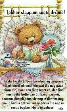 Greetings For The Day, Evening Greetings, Bible Quotes, Qoutes, Good Knight, Goeie Nag, Goeie More, Afrikaans Quotes, My Roots