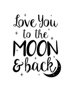 """Room is cute! About to switch it up for ya doe! PRINTABLE Art """"Love You To The Moon & Back"""" Typography Art/Design Print, Typography Poster Love Quotes For Him, Mom Quotes, Cute Quotes, Quote Of The Day, Frases Yoga, Printable Art, Printables, Printable Quotes, Typography Poster"""